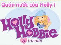 Quán nước của Holly I