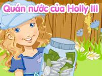 Quán nước của Holly III