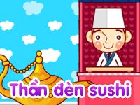 Thần đèn Sushi