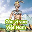 Các vị vua Việt Nam - Bộ 3