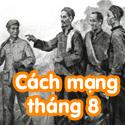 Cách  mạng tháng 8 - Bộ 2