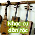 Nhạc cụ dân tộc- Bộ 3