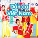 Dân ca Việt Nam- Bộ 4