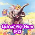 Lịch Sử Việt Nam P2-Bộ 1