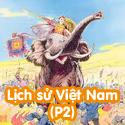 Lịch Sử Việt Nam P2-Bộ 2