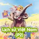 Lịch Sử Việt Nam P2-Bộ 3