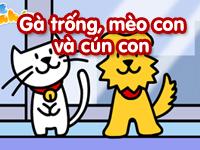 Gà trống mèo con và cún con