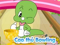 Cao thủ Bowling
