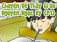 Chuyện về thầy giáo Nguyễn Ngọc Ký p1