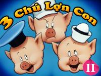 Ba chú lợn con 2