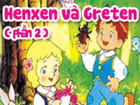 Hênxen và Grêten 2