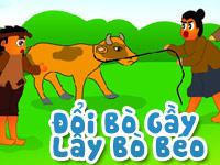 Đổi bò gầy lấy bò béo
